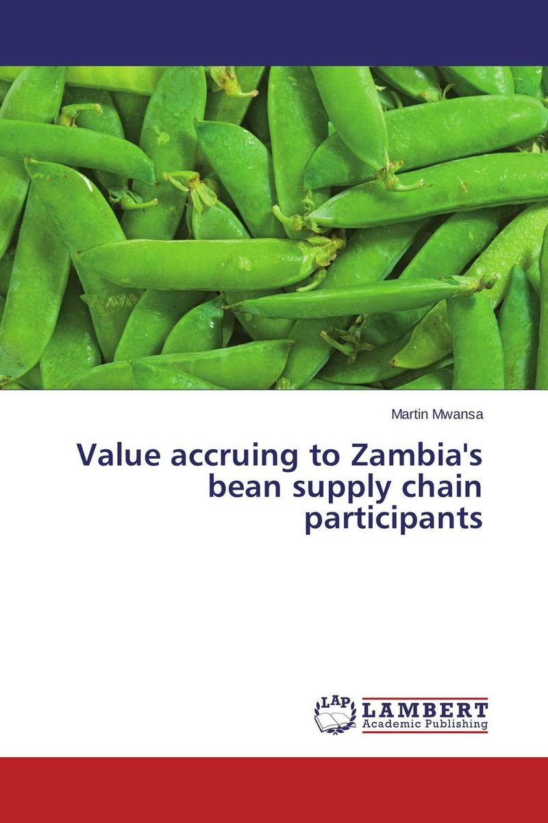 Value accruing to Zambia's bean supply chain participants honey value chain analysis
