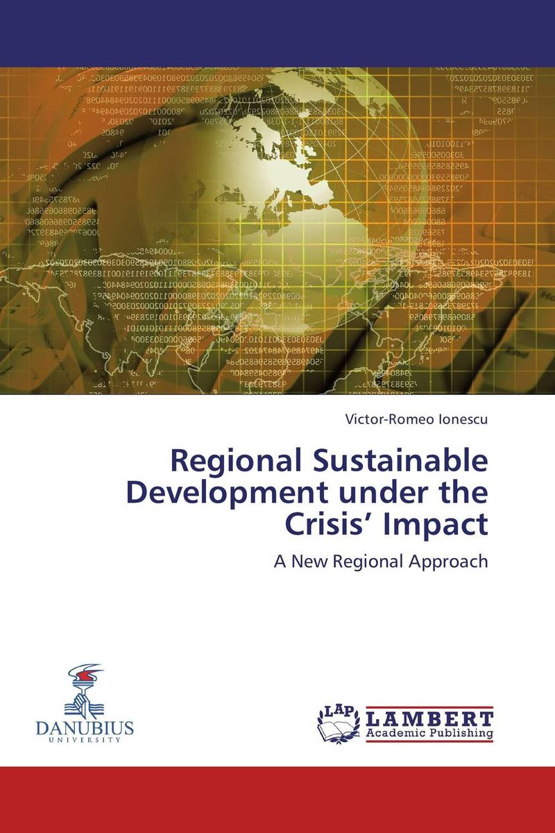 Regional Sustainable Development under the Crisis' Impact
