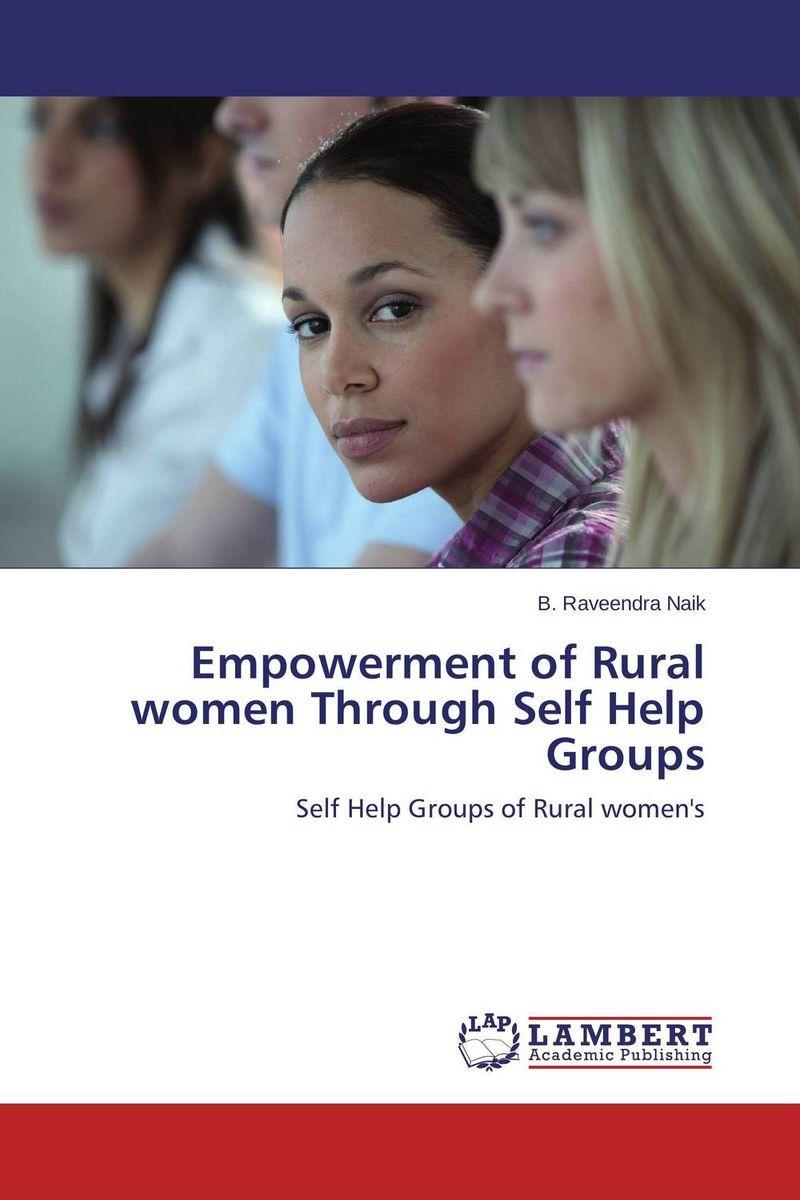 Empowerment of Rural women Through Self Help Groups shahnaz sultana and s vathsala women empowerment through self help groups in rural areas