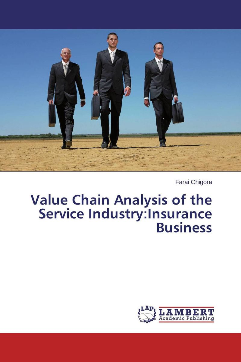 Value Chain Analysis of the Service Industry:Insurance Business honey value chain analysis