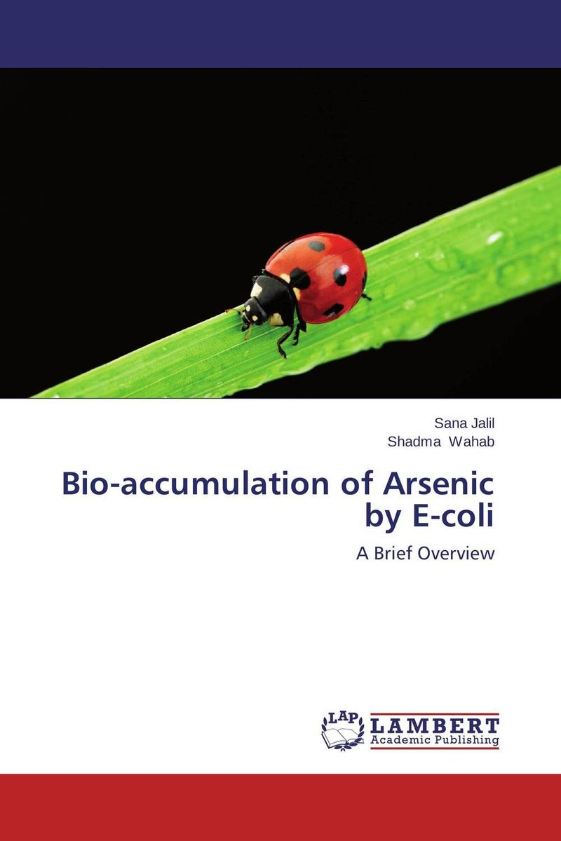 Bio-accumulation of Arsenic by E-coli me before you
