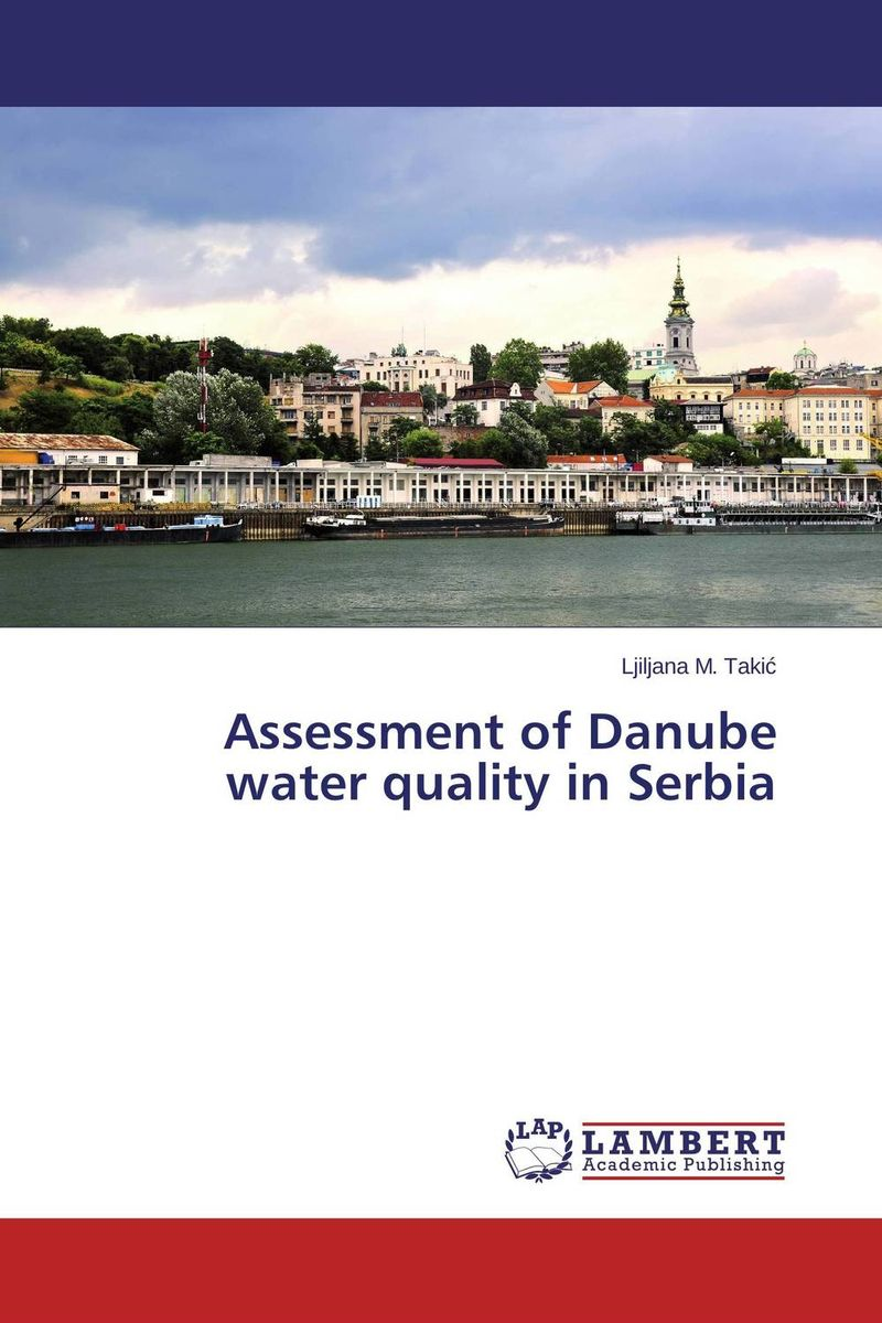 Assessment of Danube water quality in Serbia купить