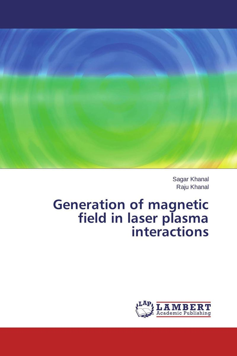 Generation of magnetic field in laser plasma interactions muhammad haris afzal use of earth s magnetic field for pedestrian navigation
