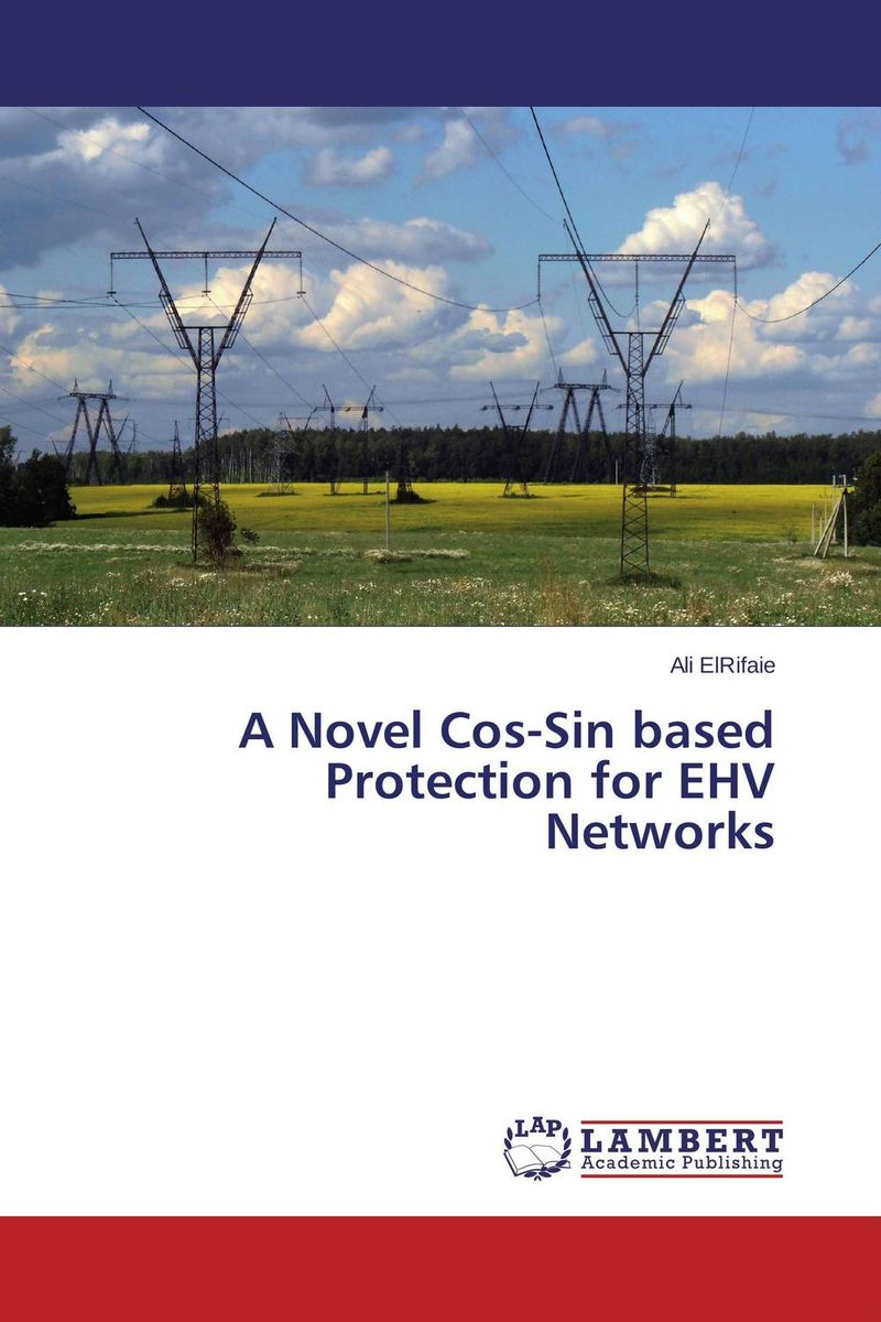 A Novel Cos-Sin based Protection for EHV Networks sin and suffering