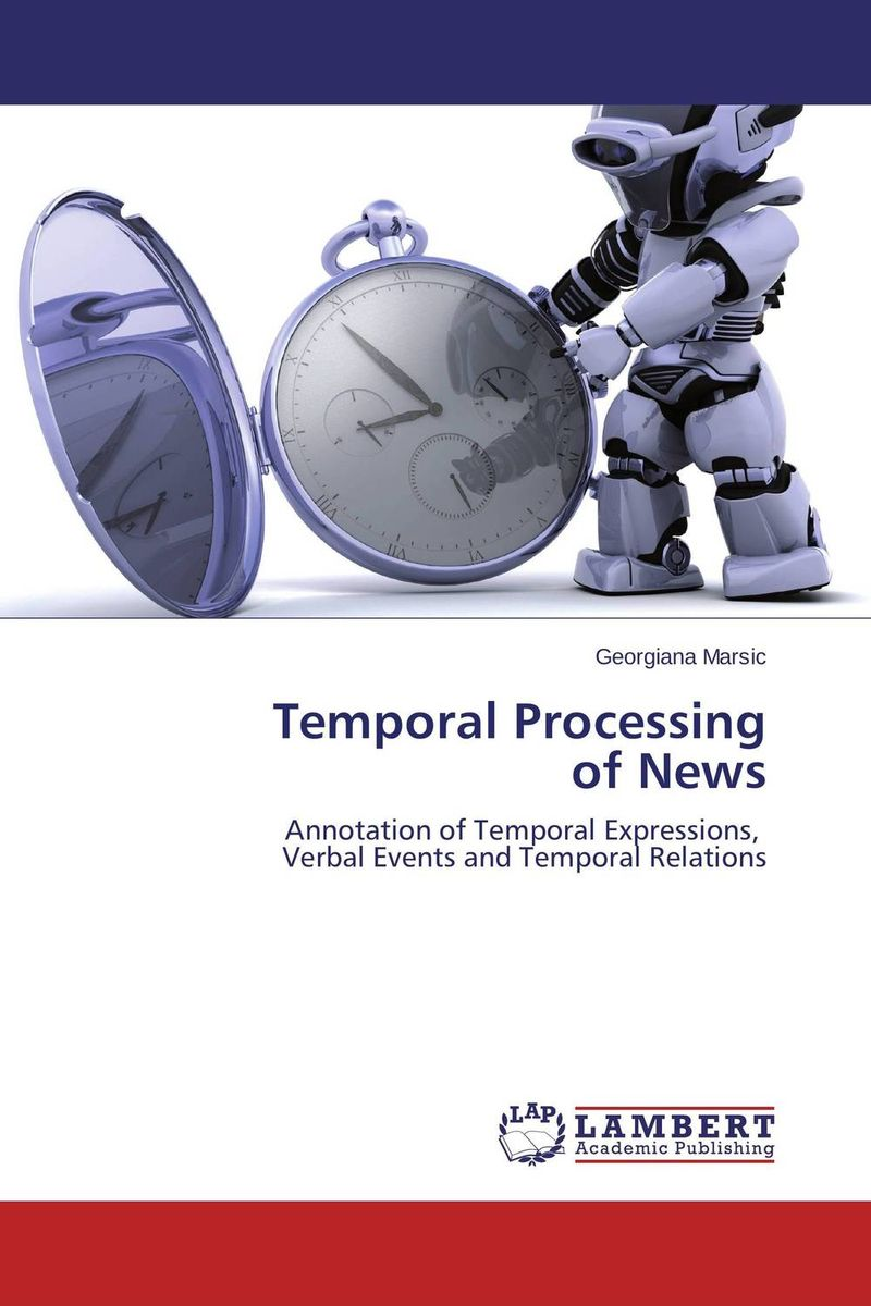Temporal Processing  of News