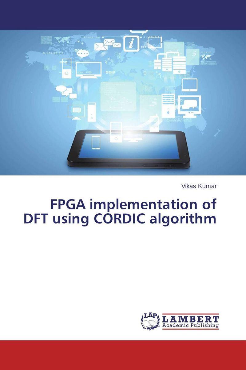 FPGA implementation of DFT using CORDIC algorithm a genetic algorithm for vlsi floorplanning