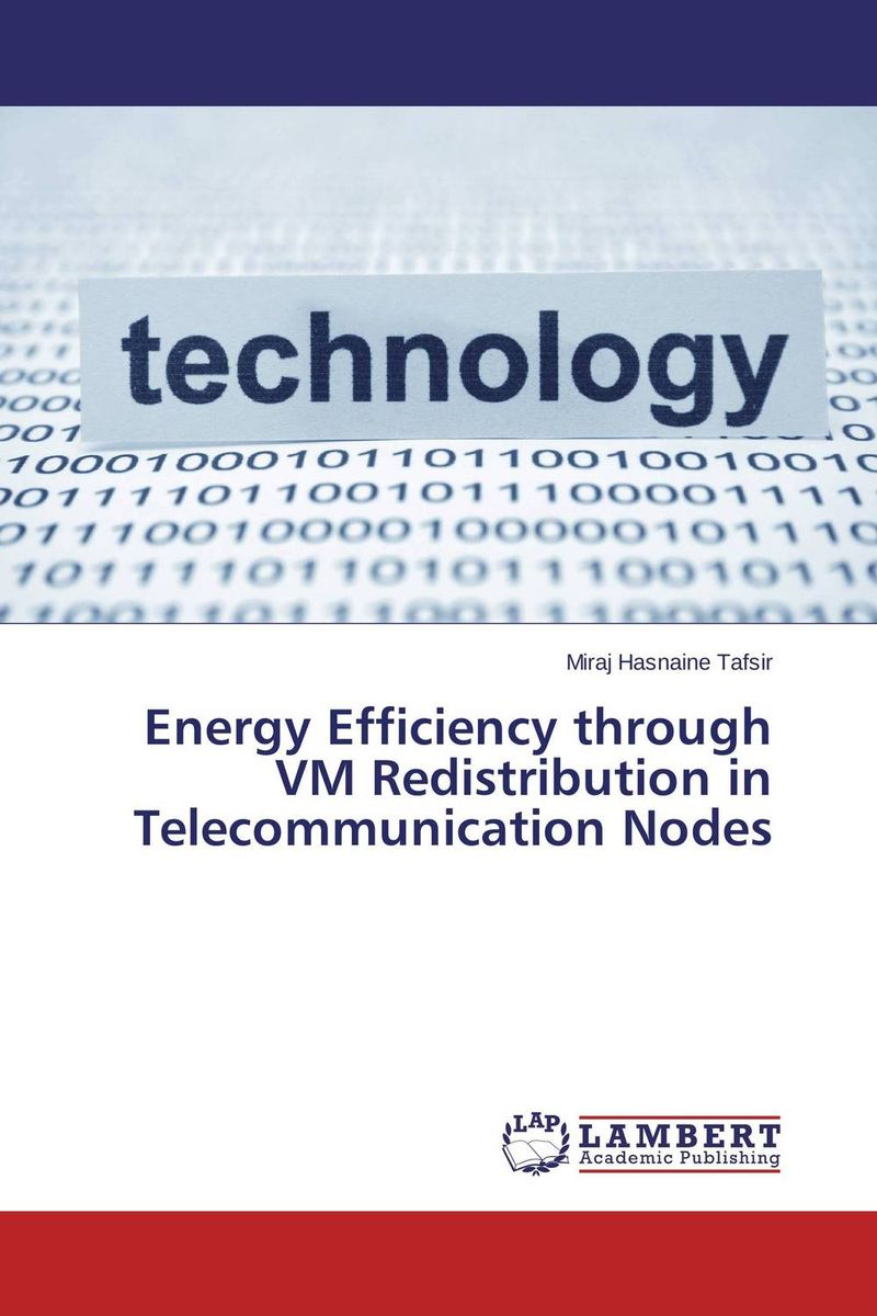 Energy Efficiency through VM Redistribution in Telecommunication Nodes p b eregha energy consumption oil price and macroeconomic performance in energy dependent african countries