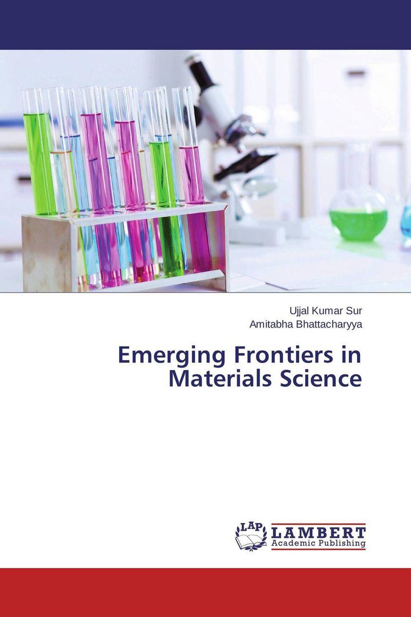Emerging Frontiers in Materials Science