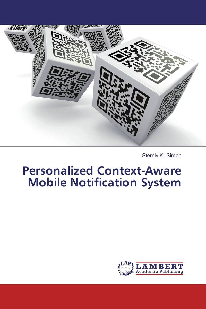 Personalized Context-Aware Mobile Notification System context aware reminder system