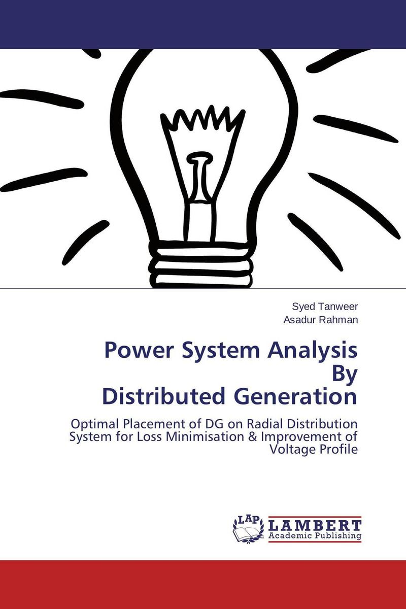 Power System Analysis By Distributed Generation