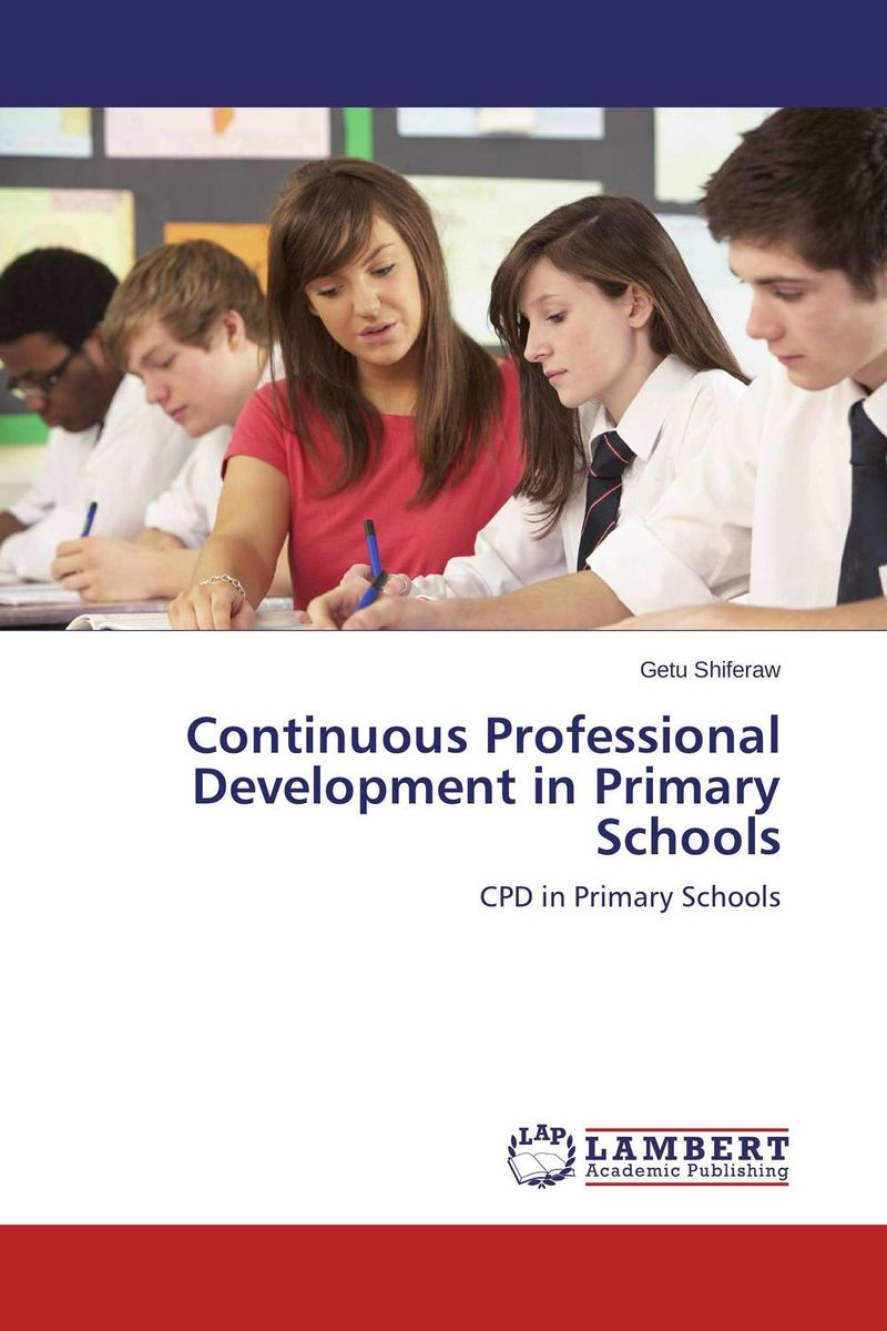 Continuous Professional Development in Primary Schools elaine biech training and development for dummies