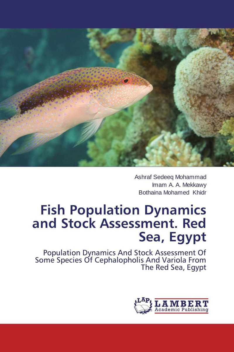 Fish Population Dynamics and Stock Assessment. Red Sea, Egypt population dynamics of ticks on cattle in asia and africa