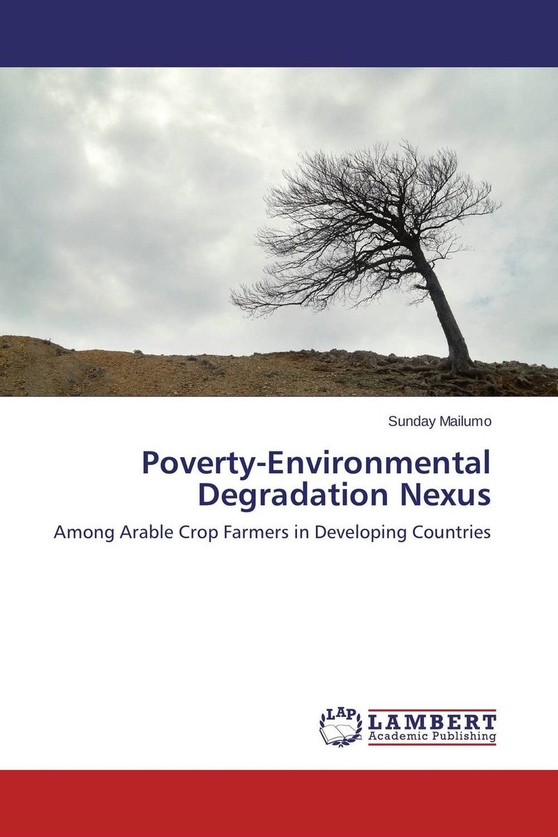 Poverty-Environmental Degradation Nexus