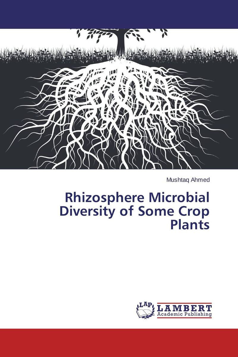 все цены на Rhizosphere Microbial Diversity of Some Crop Plants