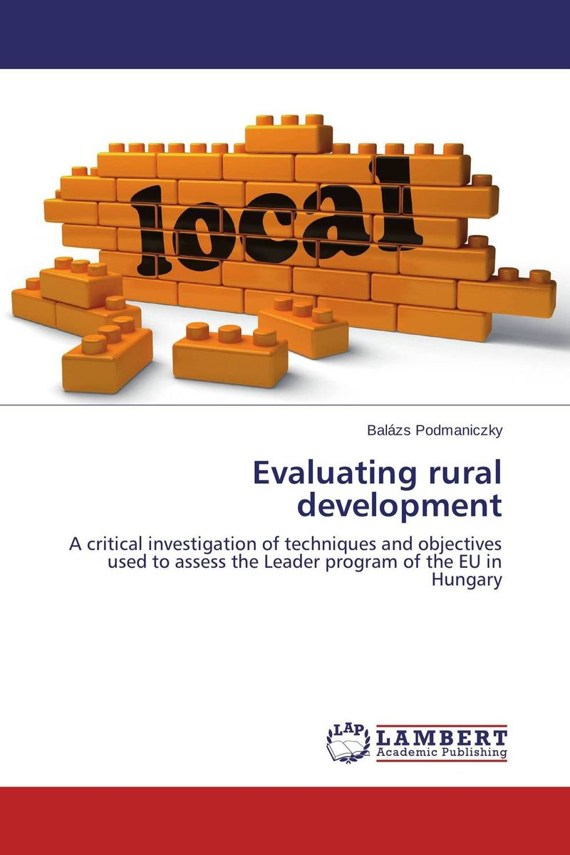 Evaluating rural development the role of evaluation as a mechanism for advancing principal practice