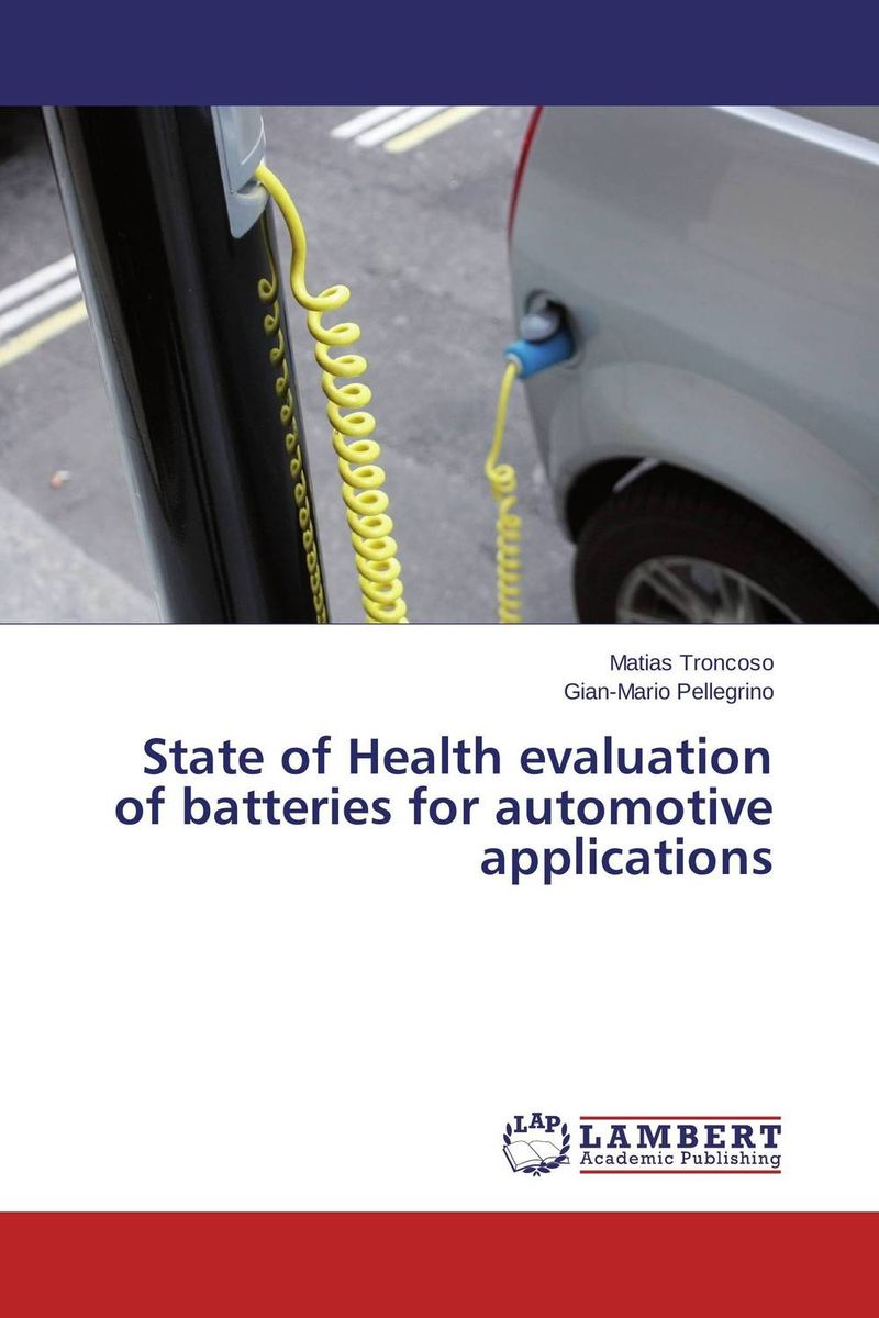 State of Health evaluation of batteries for automotive applications prostate health devices is prostate removal prostatitis mainly for the prostate health and prostatitis health capsule