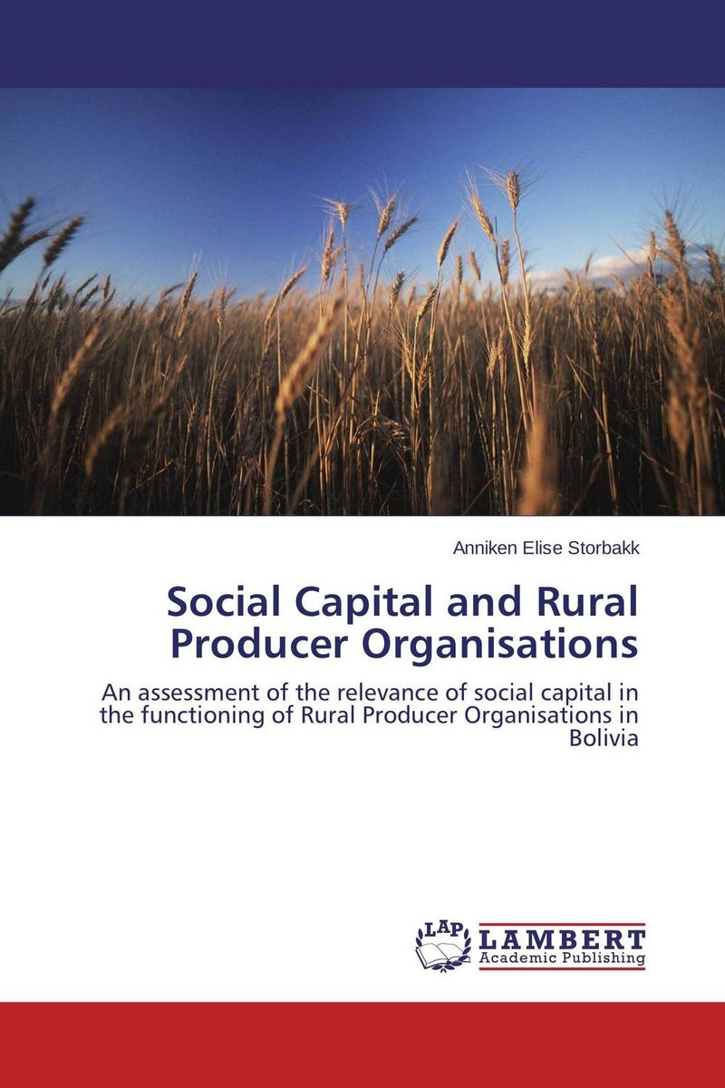 Social Capital and Rural Producer Organisations lawrence maumbi michelo analysis of nongovernmental organisation in rural development