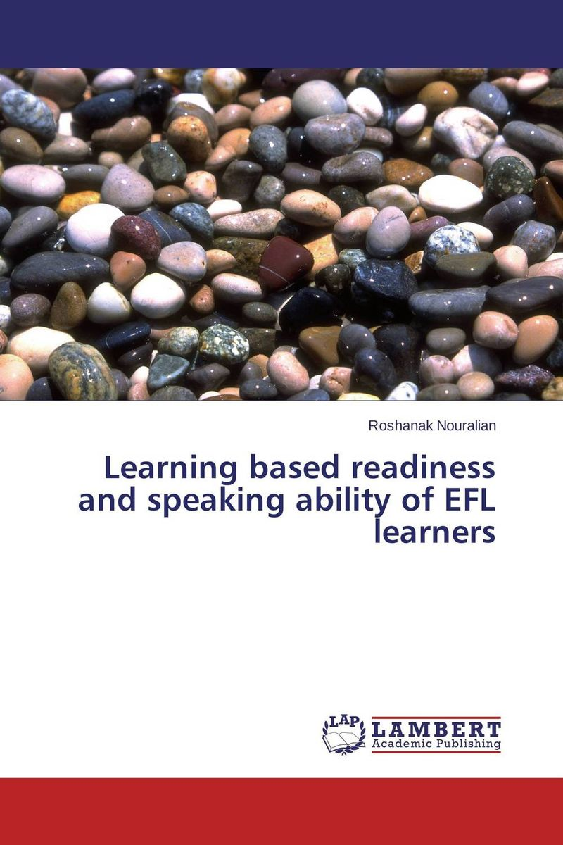 Learning based readiness and speaking ability of EFL learners web based learning in lis