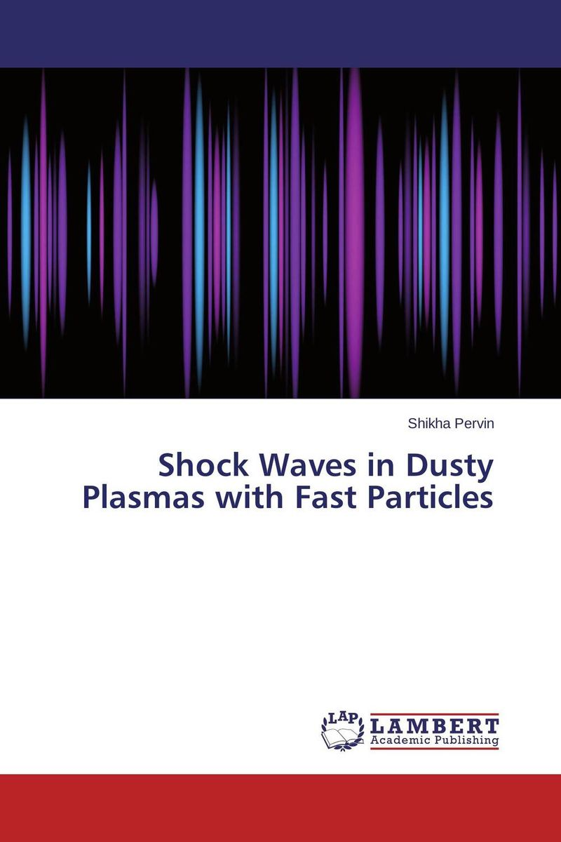 Shock Waves in Dusty Plasmas with Fast Particles дасти спрингфилд dusty springfield a girl called dusty