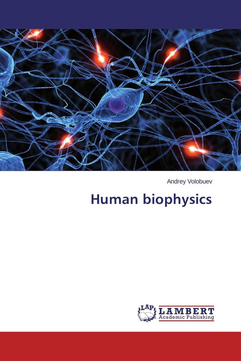 Human biophysics multiple aspects of dna and rna from biophysics to bioinformatics session lxxxii