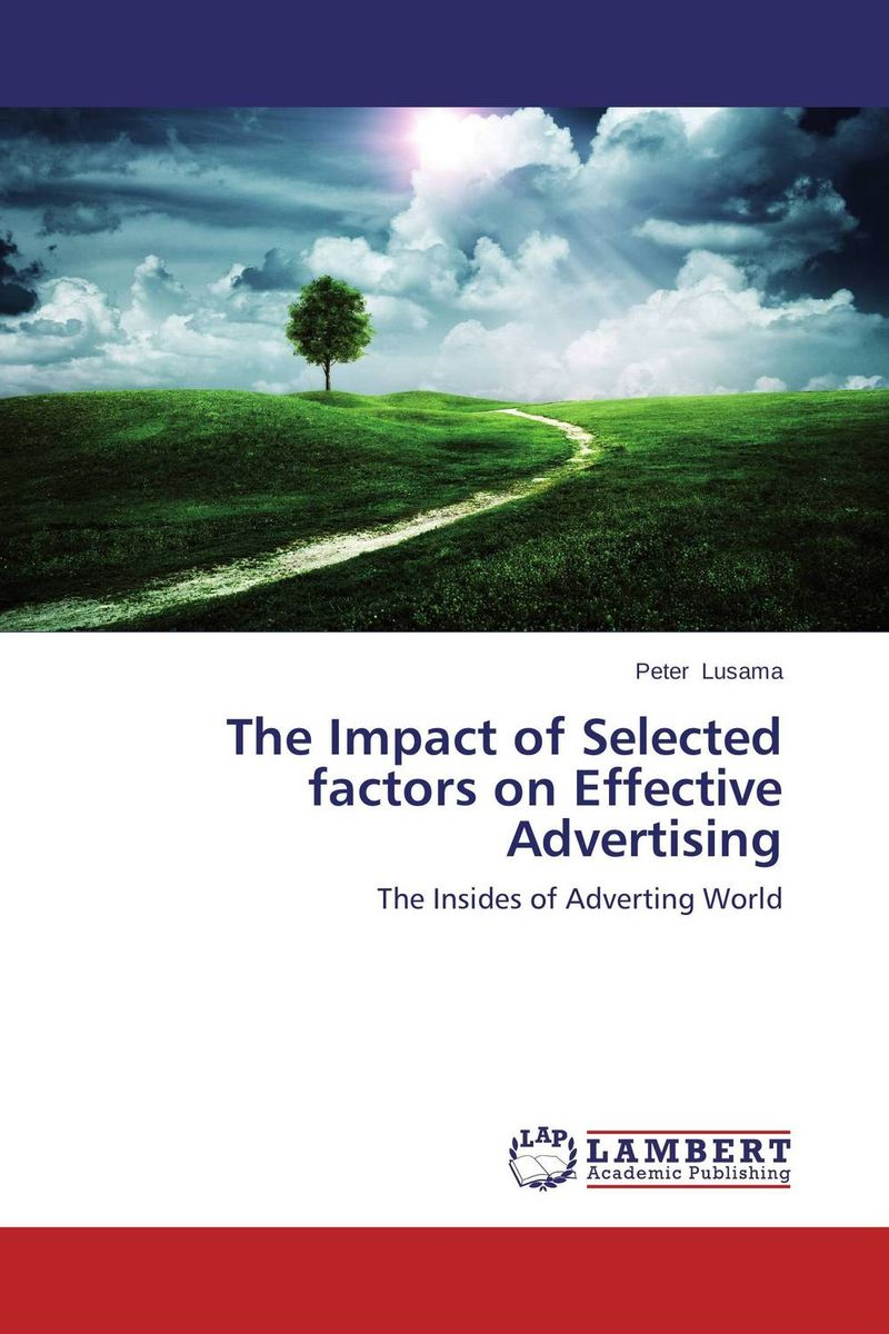 The Impact of Selected factors on Effective Advertising the selected works of h g wells