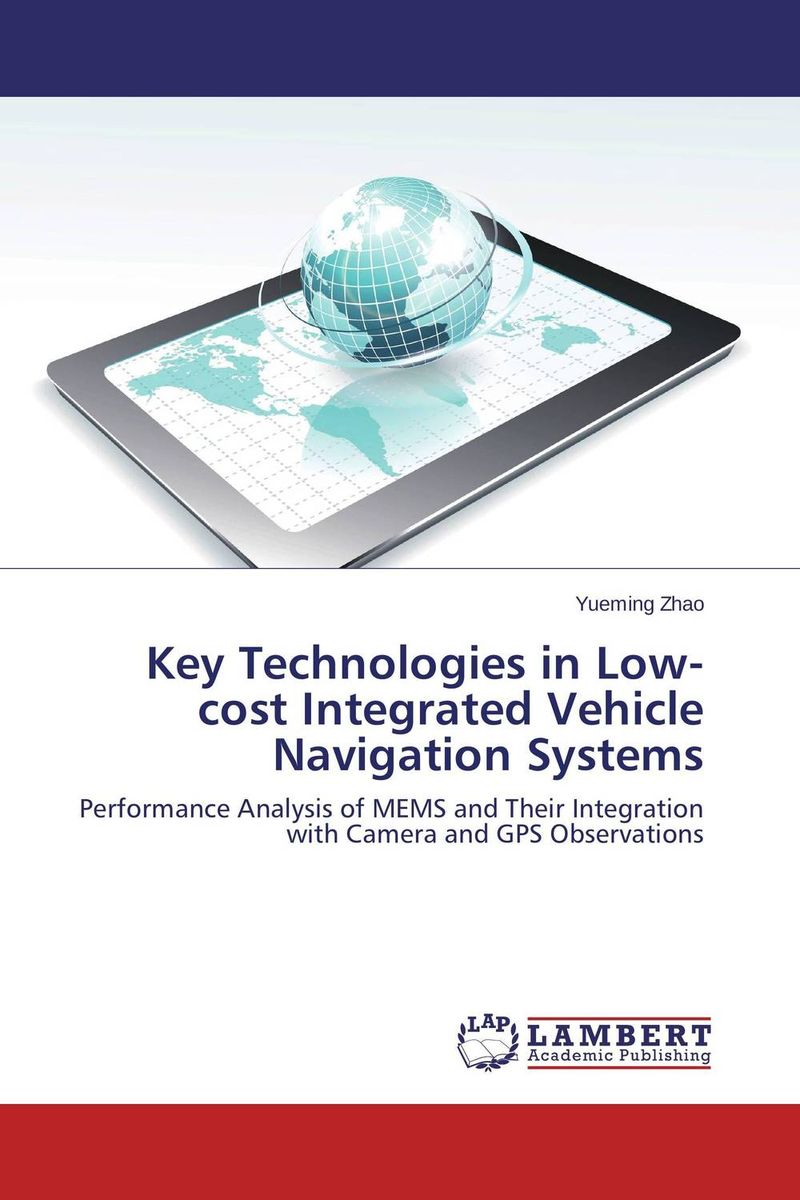 Key Technologies in Low-cost Integrated Vehicle Navigation Systems the comedy of errors