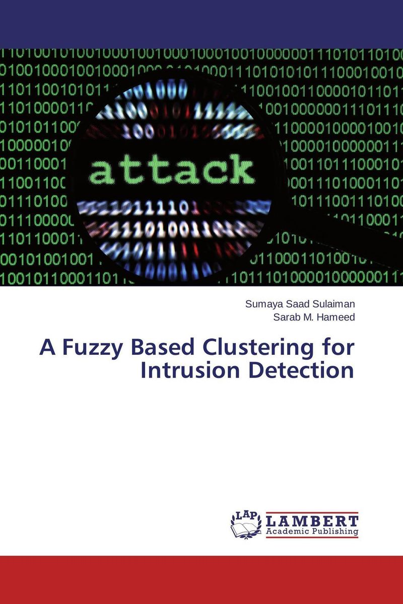 A Fuzzy Based Clustering for Intrusion Detection intrusion detection engine for adhoc environment