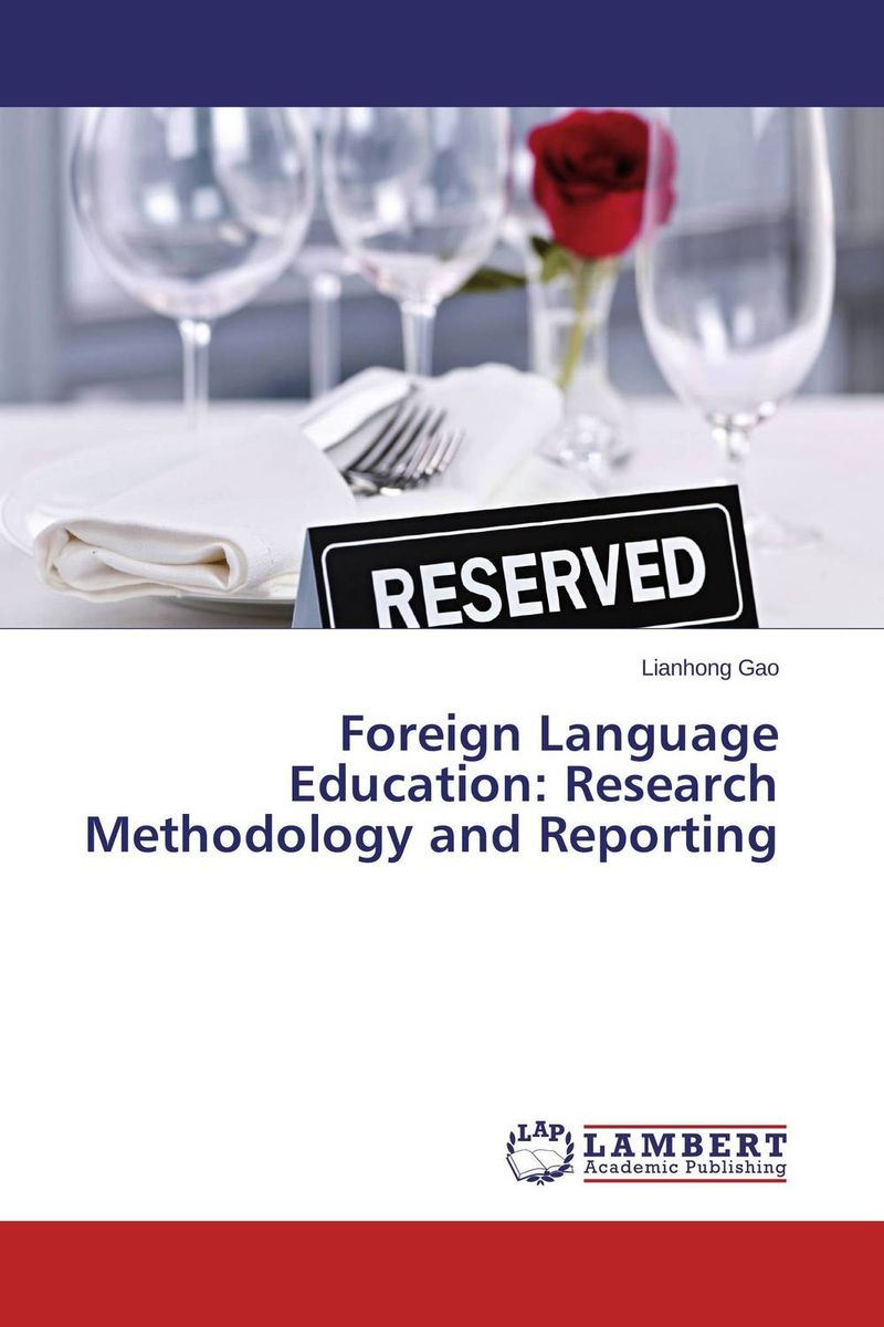 Foreign Language Education: Research Methodology and Reporting education and language policy of ethiopia