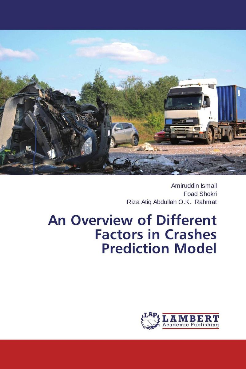 An Overview of Different Factors in Crashes Prediction Model road trip usa eighth edition cross country adventures on america s two lane highways