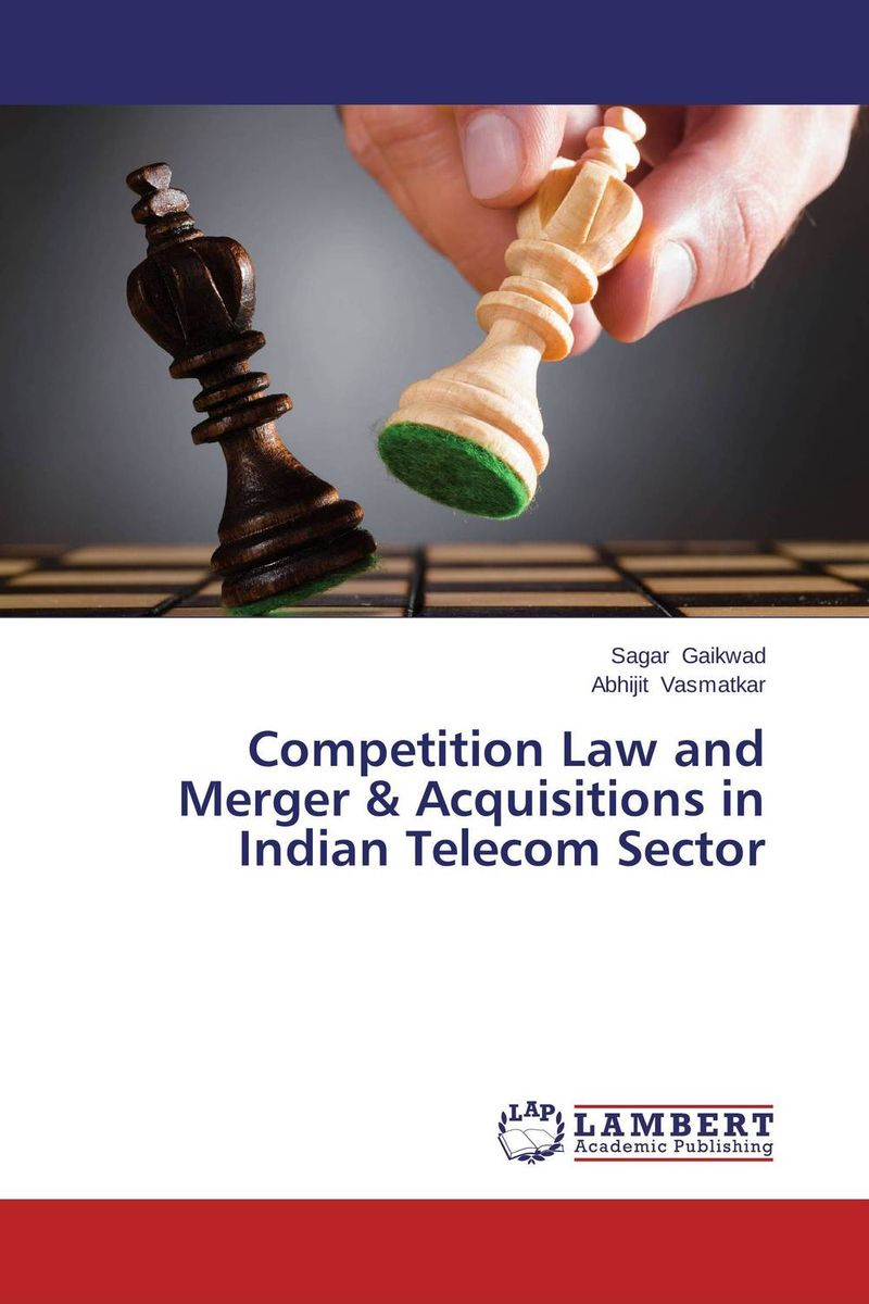 Competition Law and Merger & Acquisitions in Indian Telecom Sector research handbook on merger and acquisitions in o