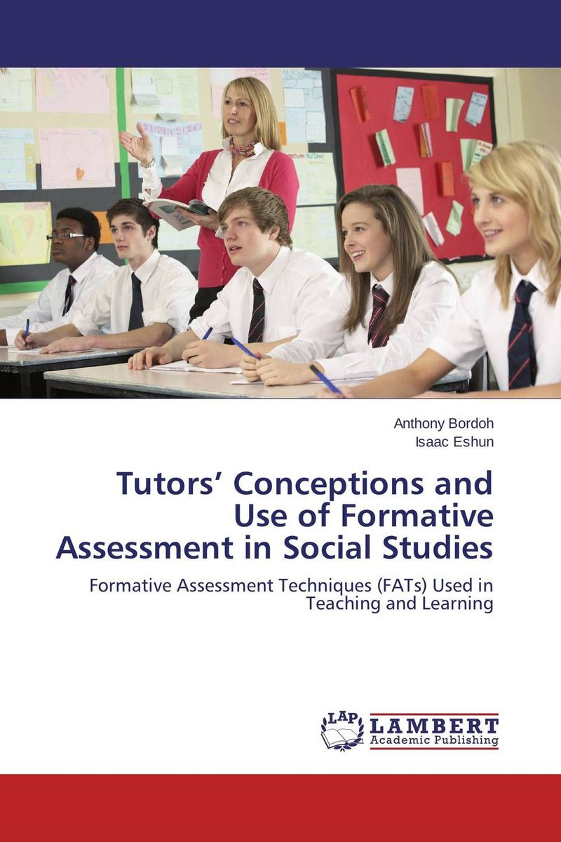 Tutors' Conceptions and Use of Formative Assessment in Social Studies a case study of the use of bim and cobie for facility management