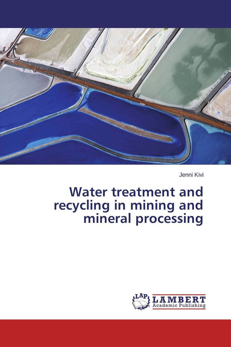 Water treatment and recycling in mining and mineral processing mobile waste processing systems and treatment technologies