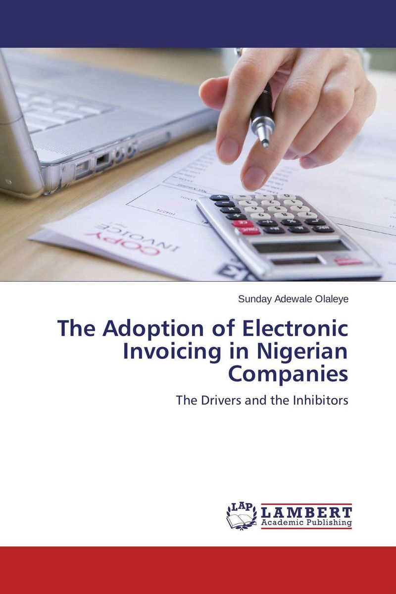 The Adoption of Electronic Invoicing in Nigerian Companies the adoption of e procurement