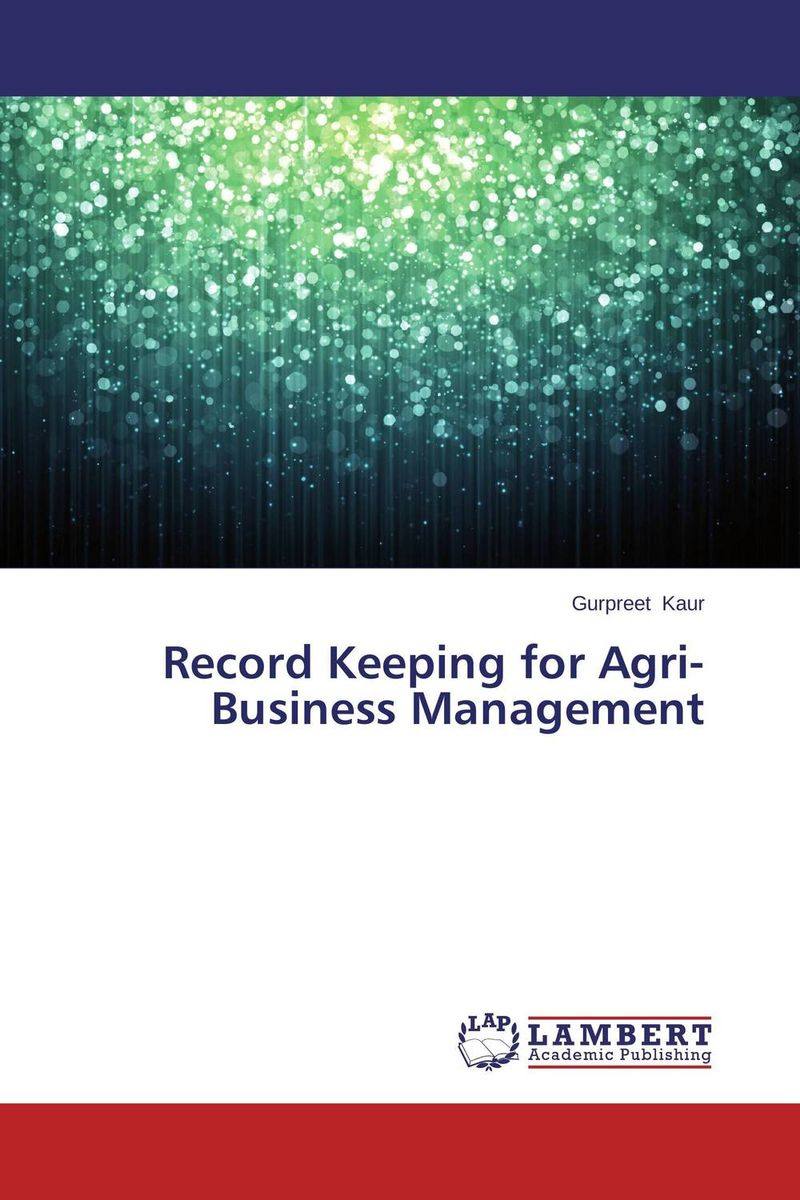 Record Keeping for Agri-Business Management economic methodology