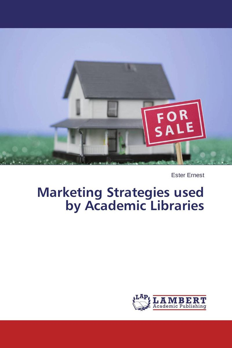 Marketing Strategies used by Academic Libraries
