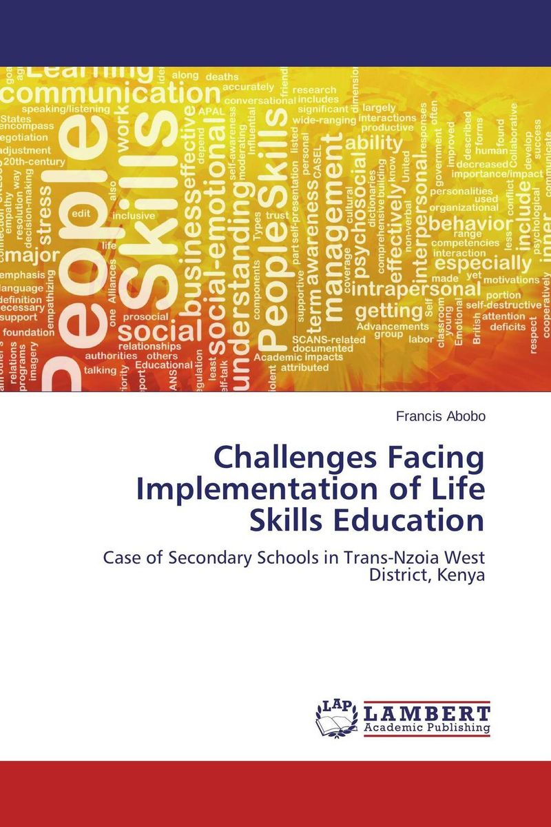 Challenges Facing Implementation of Life Skills Education challenges facing teen mothers in secondary schools in kenya