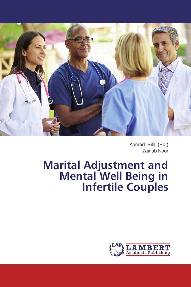 Marital Adjustment and Mental Well Being in Infertile Couples therapeutic management of infertility in cattle