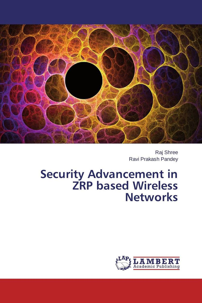 Security Advancement in ZRP based Wireless Networks цена и фото