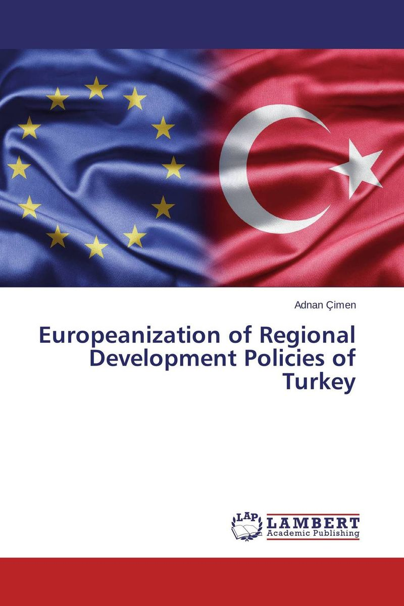 Europeanization of Regional Development Policies of Turkey