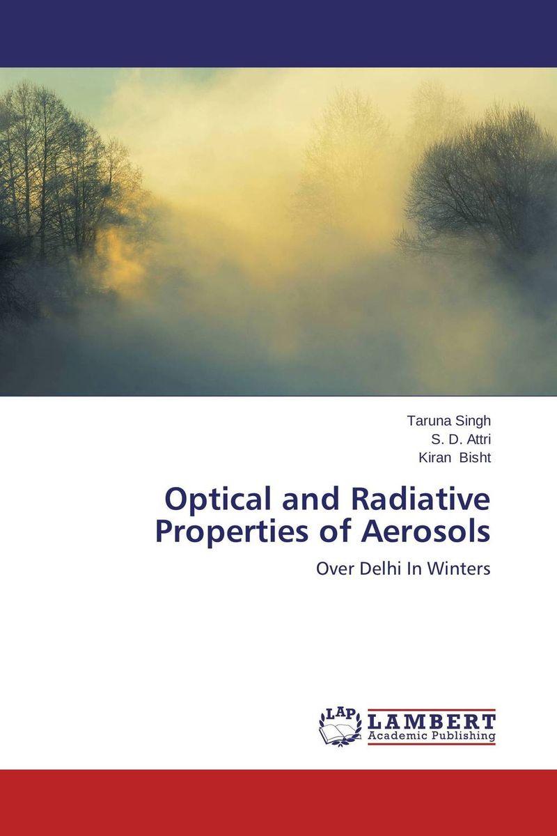 Optical and Radiative Properties of Aerosols sanat kumar das and achuthan jayaraman atmospheric radiative forcing