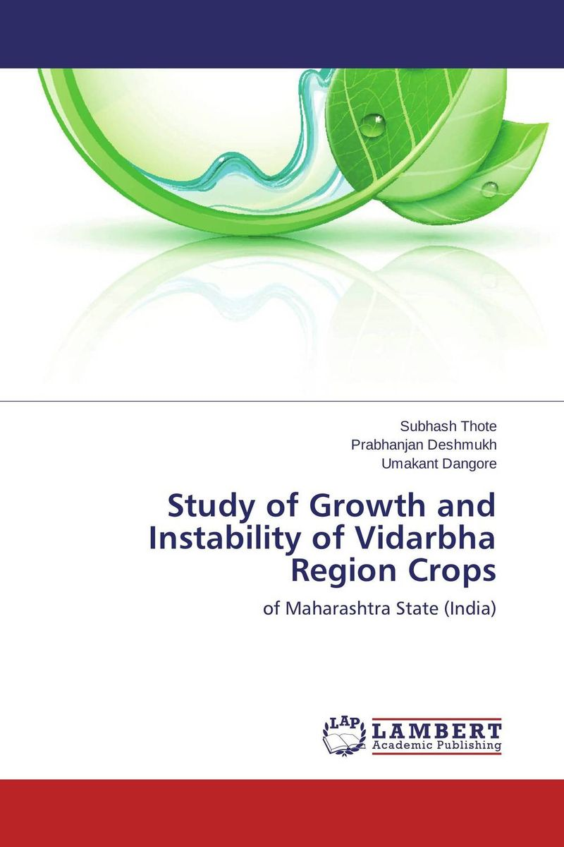 Study of Growth and Instability of Vidarbha Region Crops performance or instability