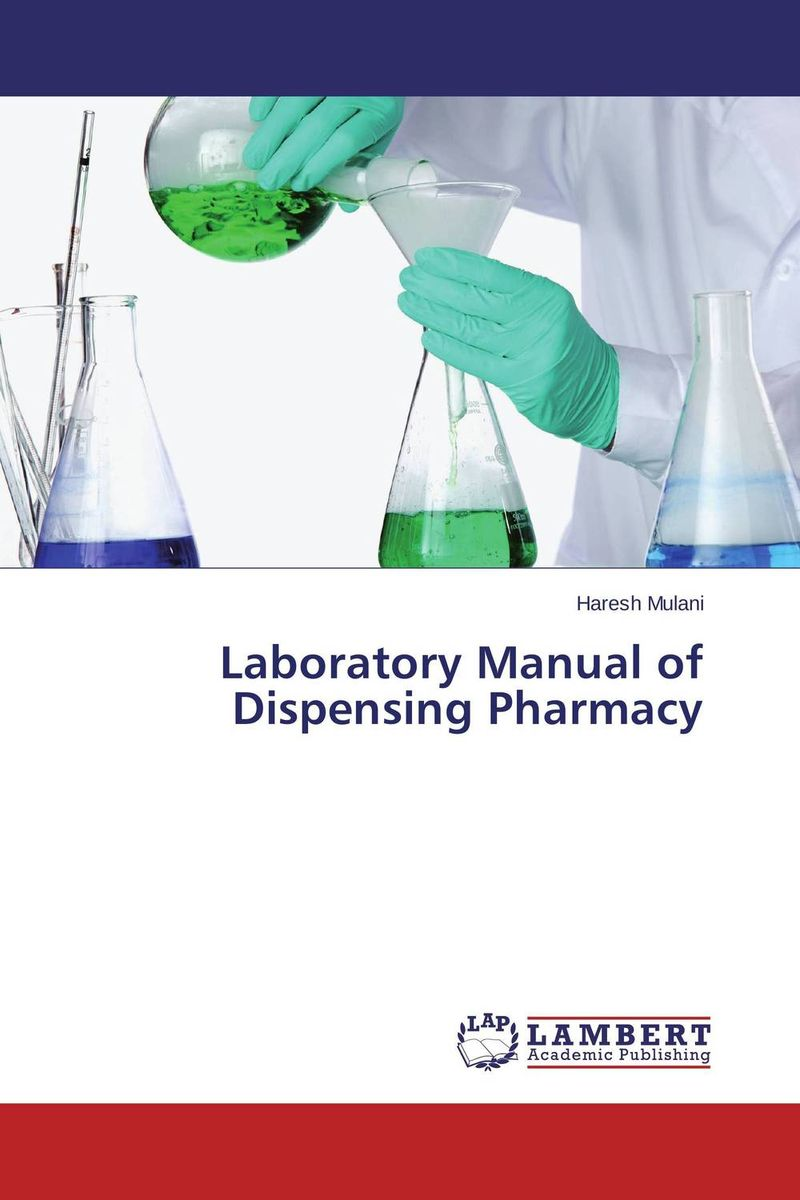 Laboratory Manual of Dispensing Pharmacy evaluation of good pharmacy practice