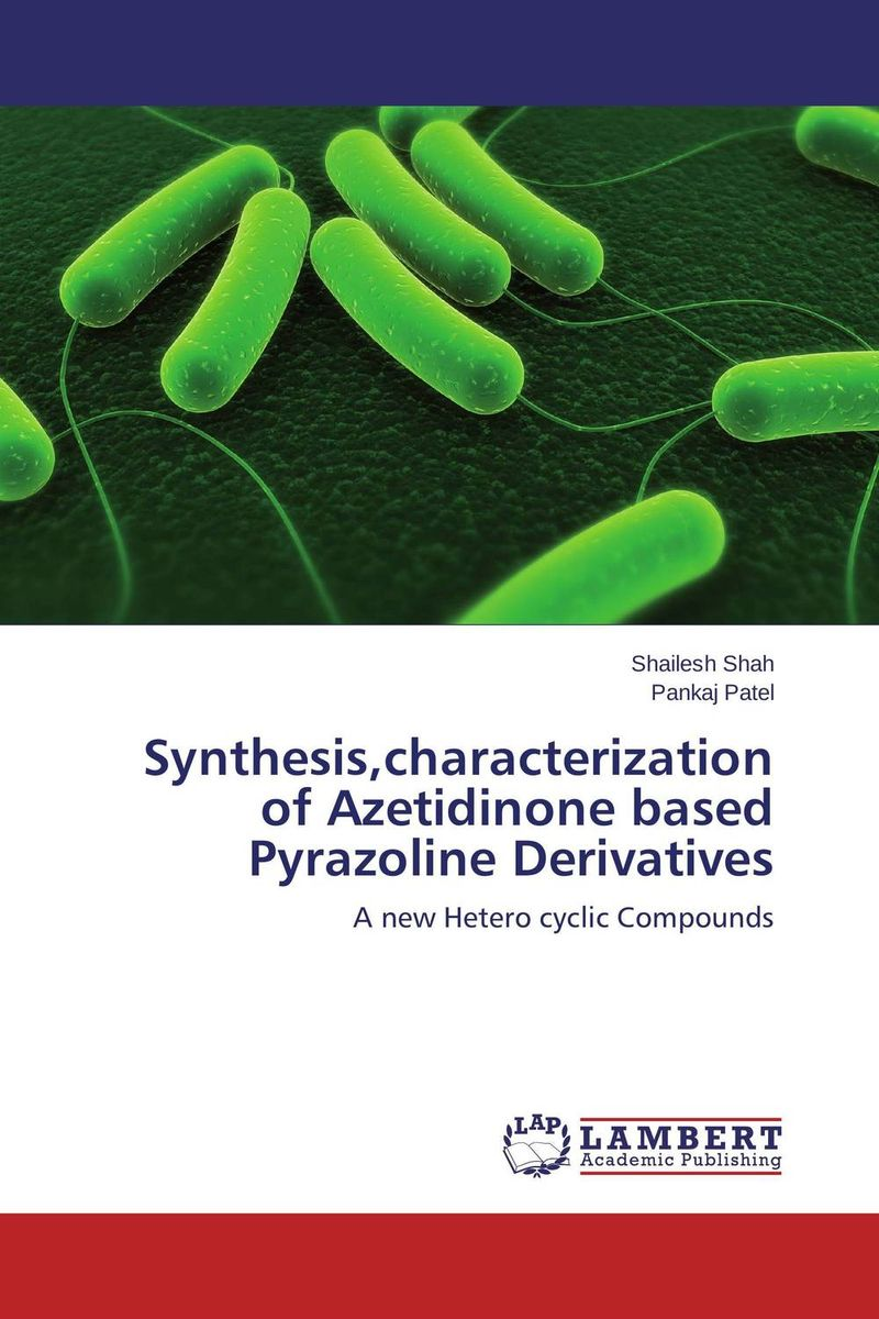 Synthesis,characterization of Azetidinone based Pyrazoline Derivatives synthesis characterization and applications of nano cdha