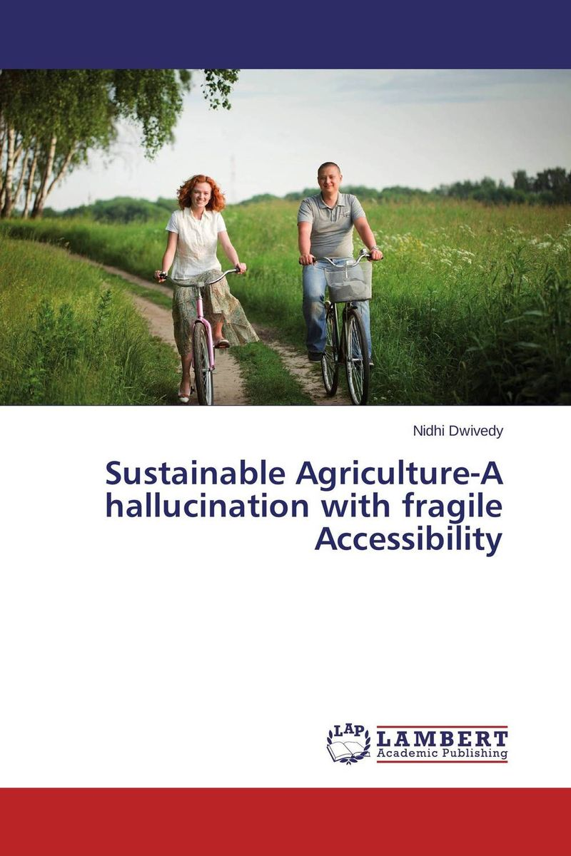 Sustainable Agriculture-A hallucination with fragile Accessibility pastoralism and agriculture pennar basin india