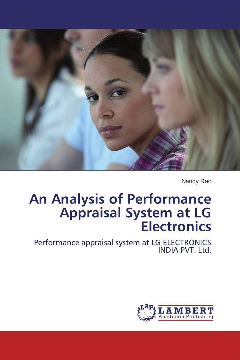 An Analysis of Performance Appraisal System at LG Electronics performance appraisal system in the macedonian civil service