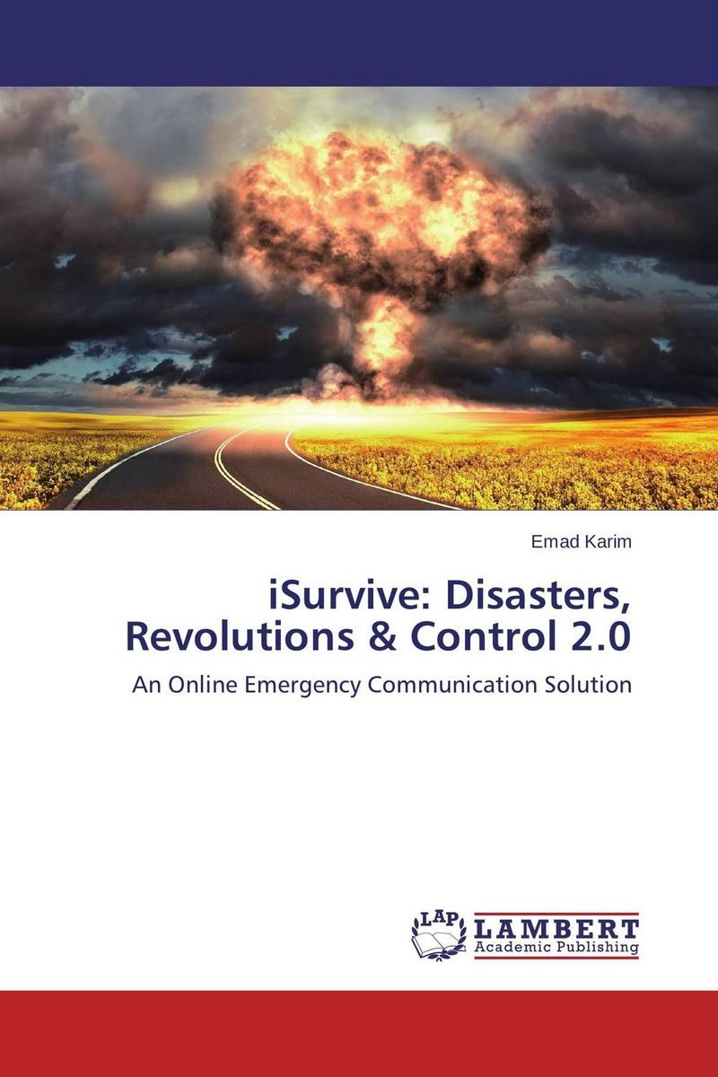 iSurvive: Disasters, Revolutions & Control 2.0 robots and the whole technology story