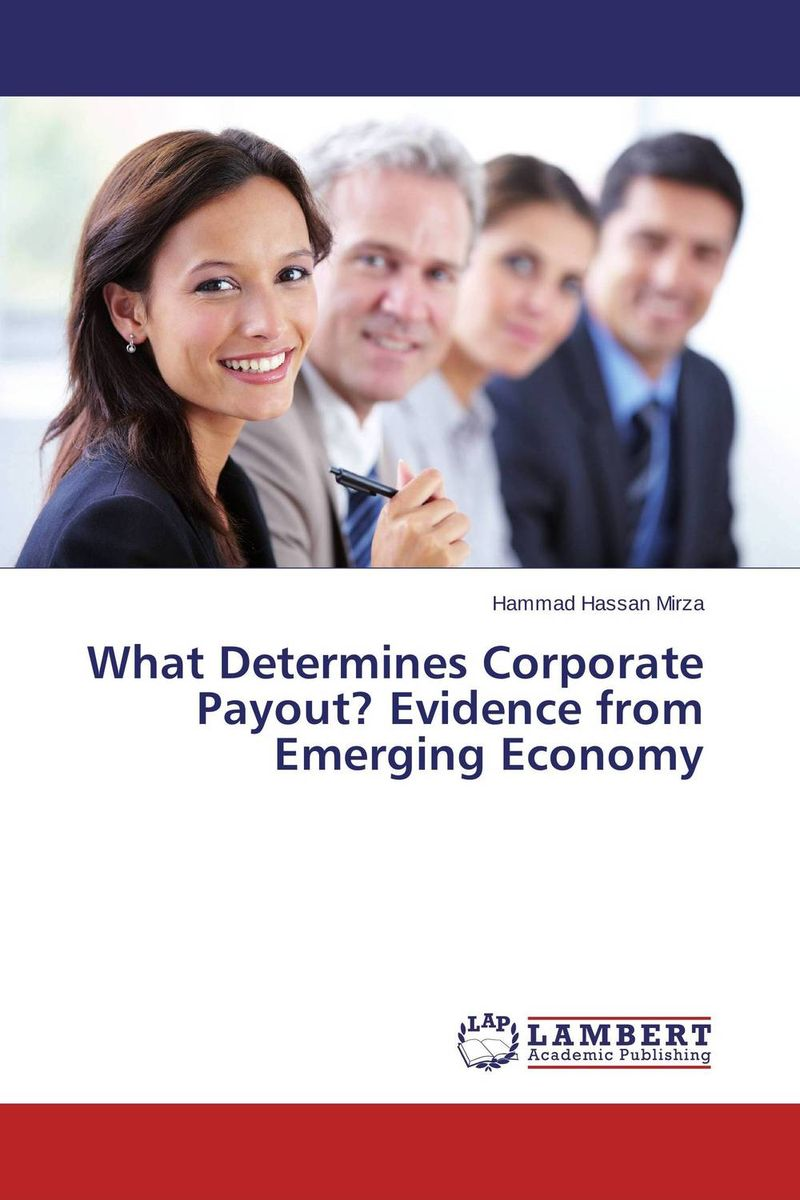 What Determines Corporate Payout? Evidence from Emerging Economy corporate real estate management in tanzania