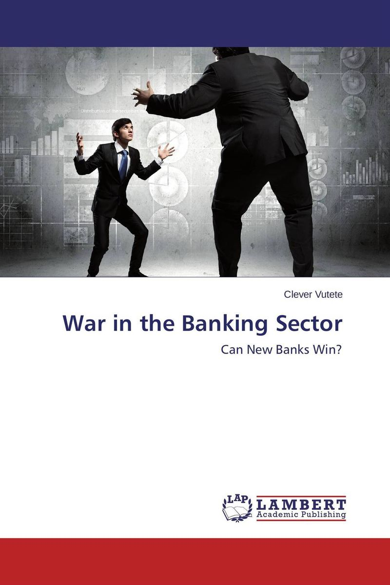 War in the Banking Sector amalendu ghosh managing risks in commercial and retail banking