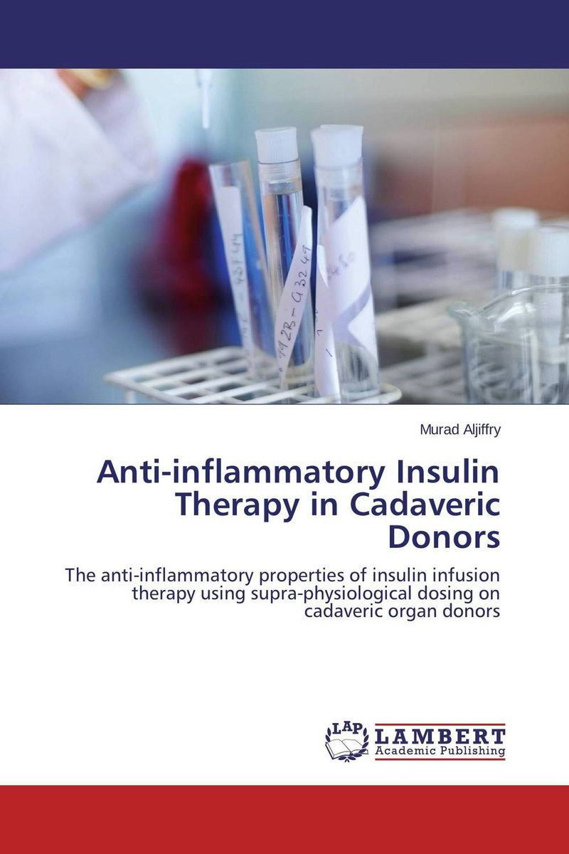 Anti-inflammatory Insulin Therapy in Cadaveric Donors vishnu gupta modulation of ovarian functions and fertility response using insulin