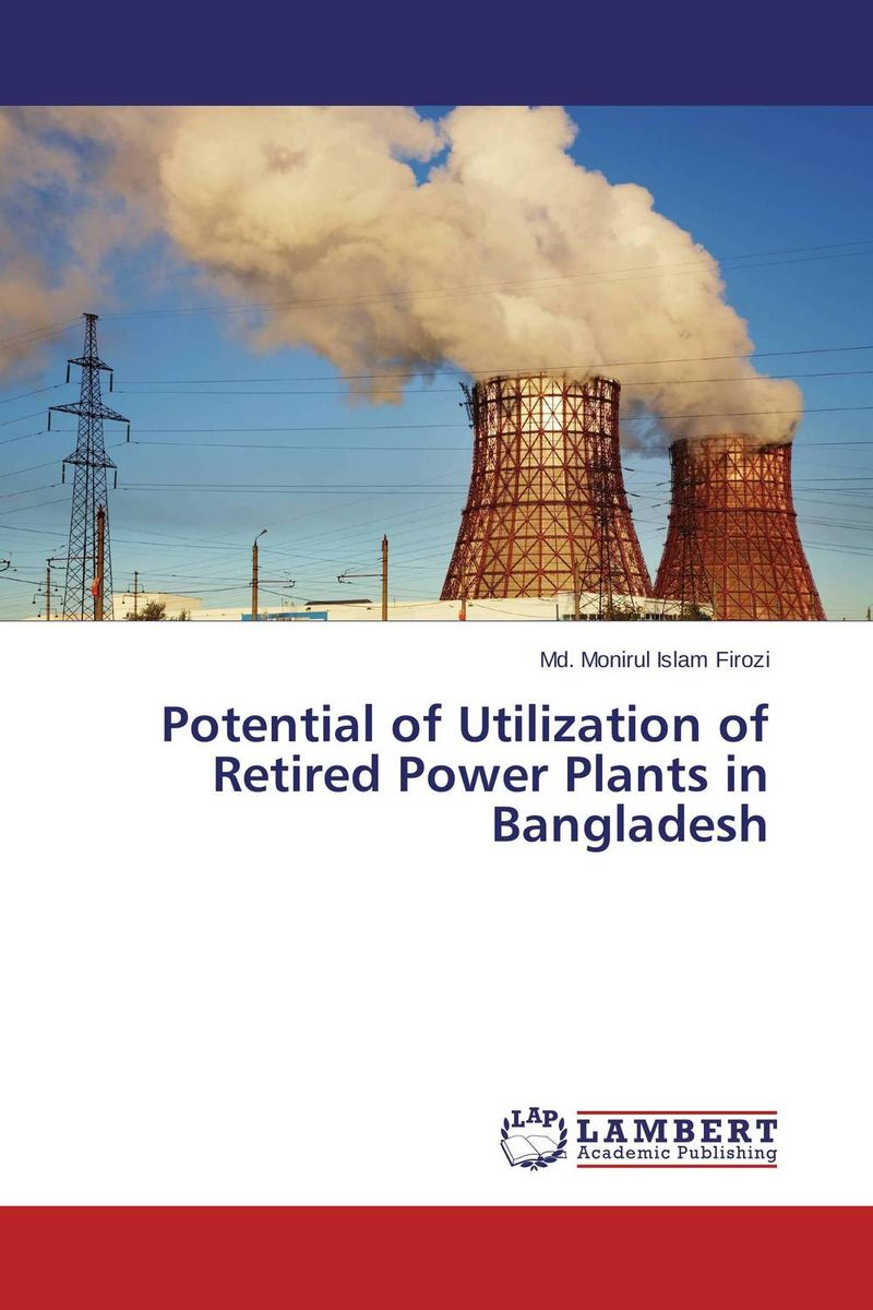 Potential of Utilization of Retired Power Plants in Bangladesh чайник supra kes 1724